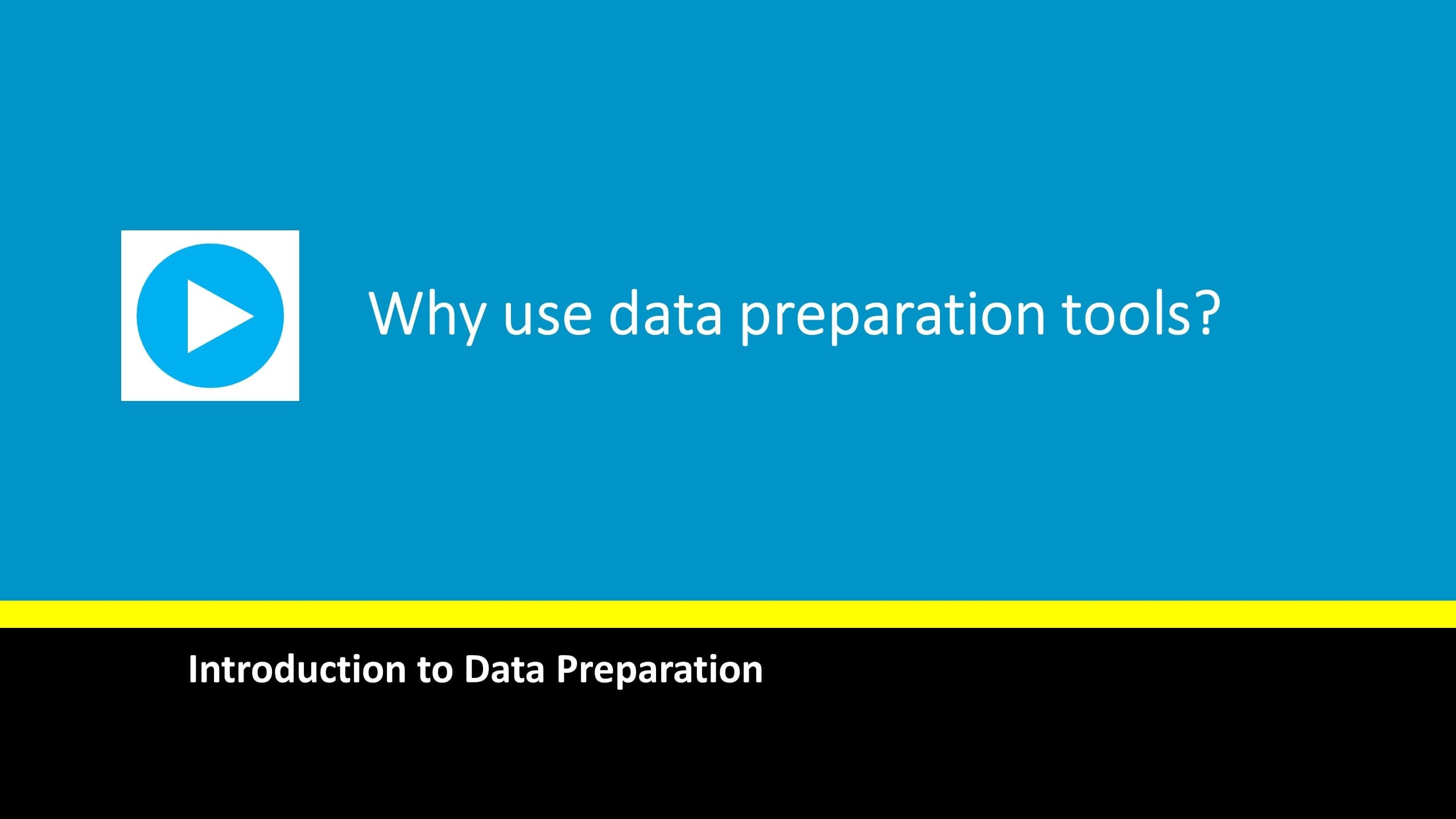 why-use-data-prep-tools